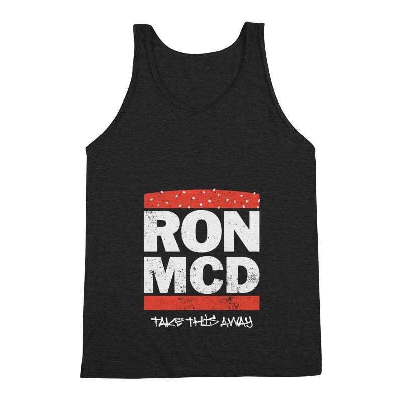 Ron-MCD Men's Triblend Tank by monsieurgordon's Artist Shop
