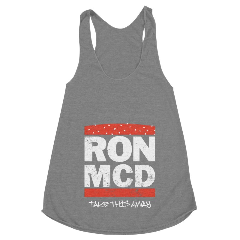 Ron-MCD Women's Racerback Triblend Tank by monsieurgordon's Artist Shop