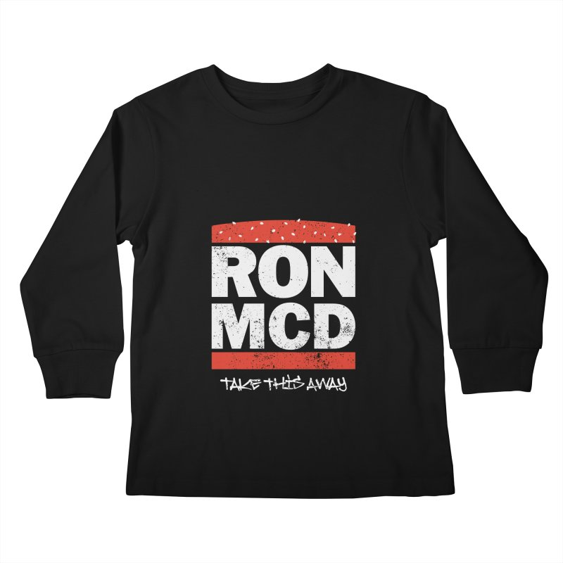 Ron-MCD Kids Longsleeve T-Shirt by monsieurgordon's Artist Shop