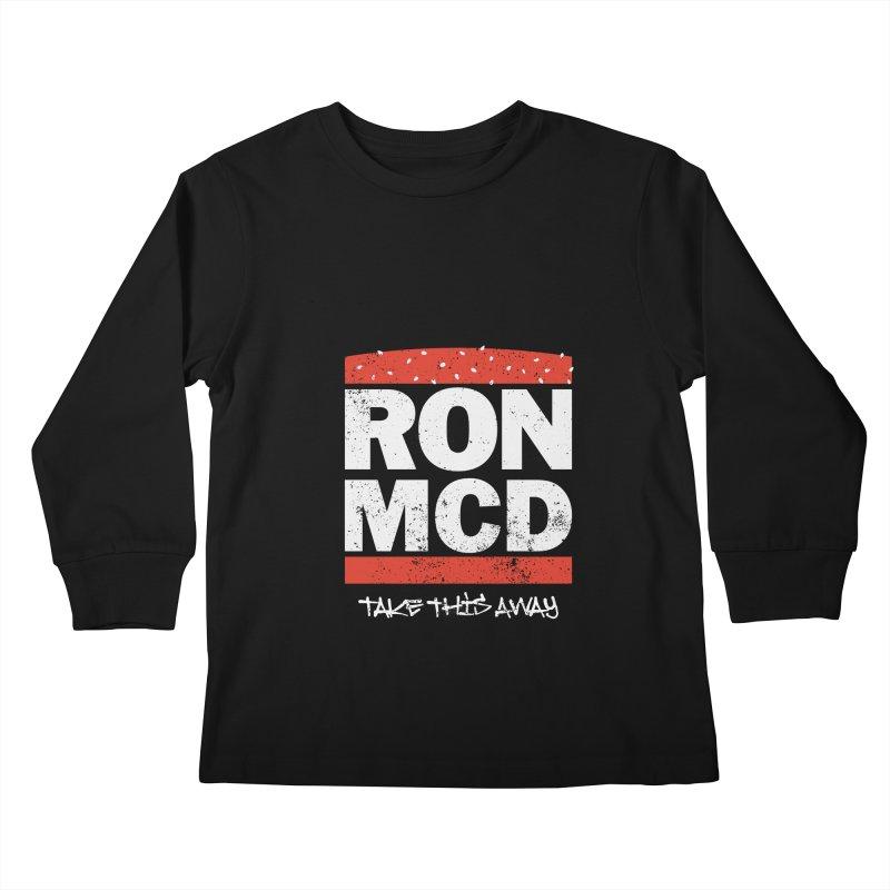 Ron-MCD Kids Longsleeve T-Shirt by monsieurgordon's Artist Shop
