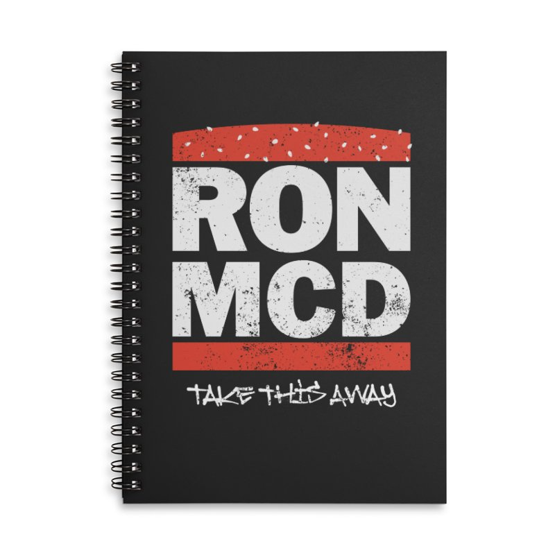 Ron-MCD Accessories Lined Spiral Notebook by monsieurgordon's Artist Shop
