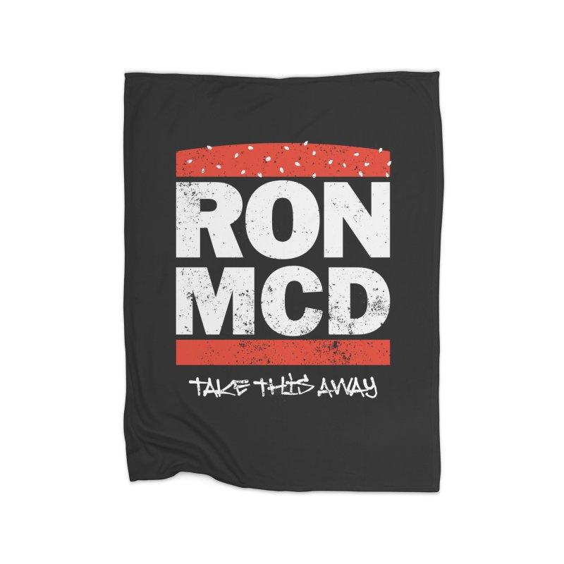 Ron-MCD Home Fleece Blanket Blanket by monsieurgordon's Artist Shop