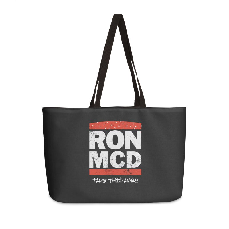 Ron-MCD Accessories Weekender Bag Bag by monsieurgordon's Artist Shop