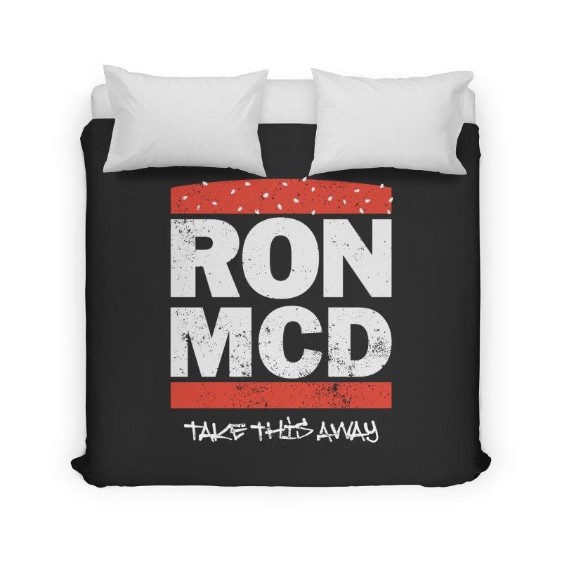 Ron-MCD Home Duvet by monsieurgordon's Artist Shop