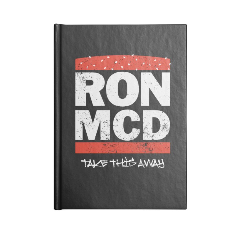 Ron-MCD Accessories Blank Journal Notebook by monsieurgordon's Artist Shop
