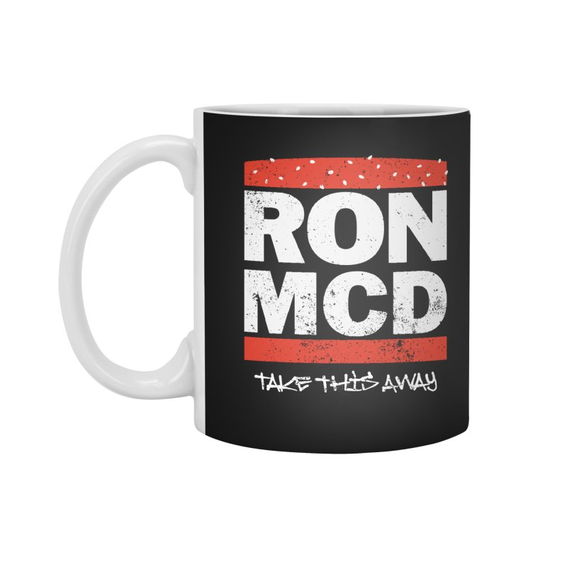 Ron-MCD Accessories Mug by monsieurgordon's Artist Shop