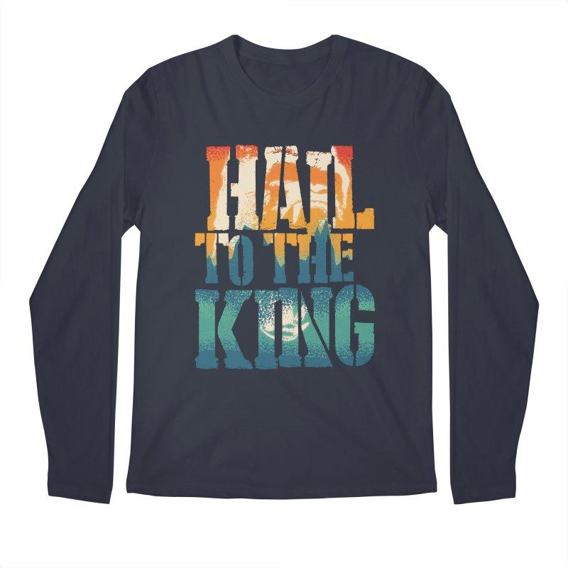 Hail To The King Men's Regular Longsleeve T-Shirt by monsieurgordon's Artist Shop