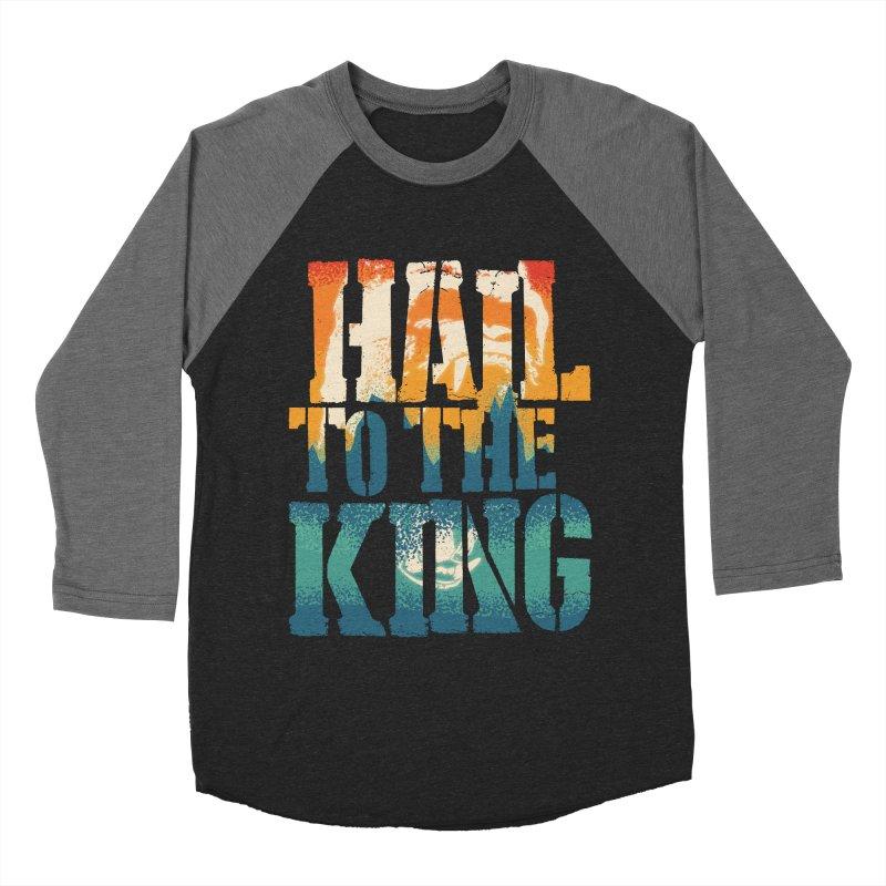 Hail To The King Men's Baseball Triblend T-Shirt by monsieurgordon's Artist Shop