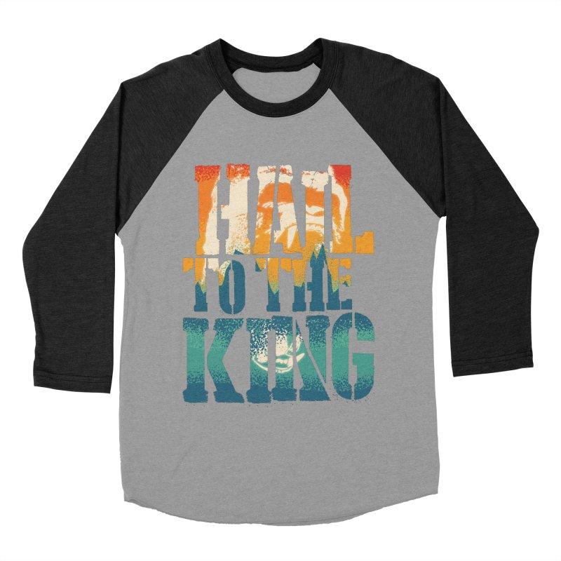 Hail To The King Men's Baseball Triblend Longsleeve T-Shirt by monsieurgordon's Artist Shop