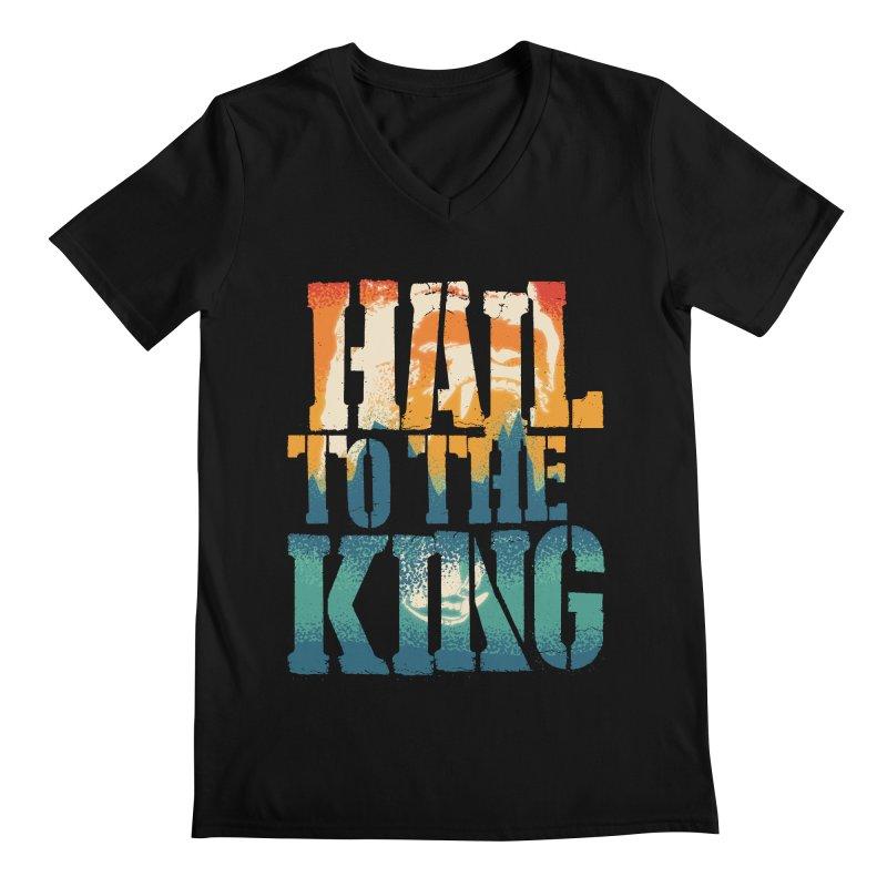 Hail To The King Men's Regular V-Neck by monsieurgordon's Artist Shop