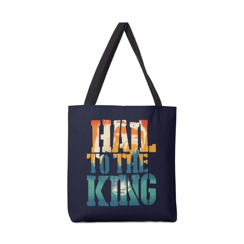 Hail To The King Accessories Tote Bag Bag by monsieurgordon's Artist Shop
