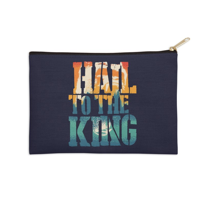 Hail To The King Accessories Zip Pouch by monsieurgordon's Artist Shop