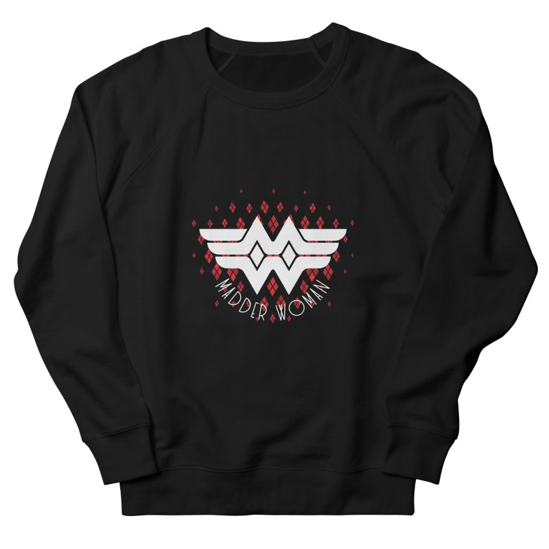 Madder Woman Men's Sweatshirt by monsieurgordon's Artist Shop