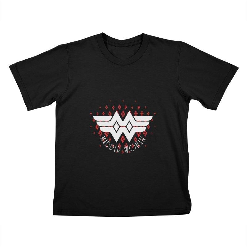 Madder Woman Kids T-Shirt by monsieurgordon's Artist Shop