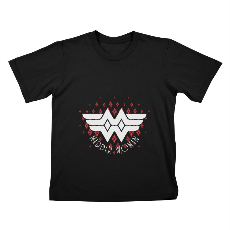 Madder Woman Kids T-Shirt by monsieurgordon's Artist Shop