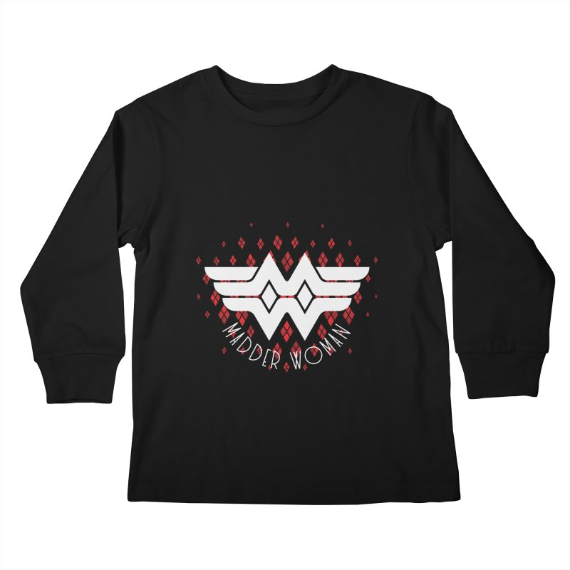 Madder Woman Kids Longsleeve T-Shirt by monsieurgordon's Artist Shop