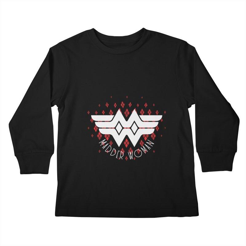 Madder Woman Kids Longsleeve T-Shirt by monsieurgordon's Artist Shop