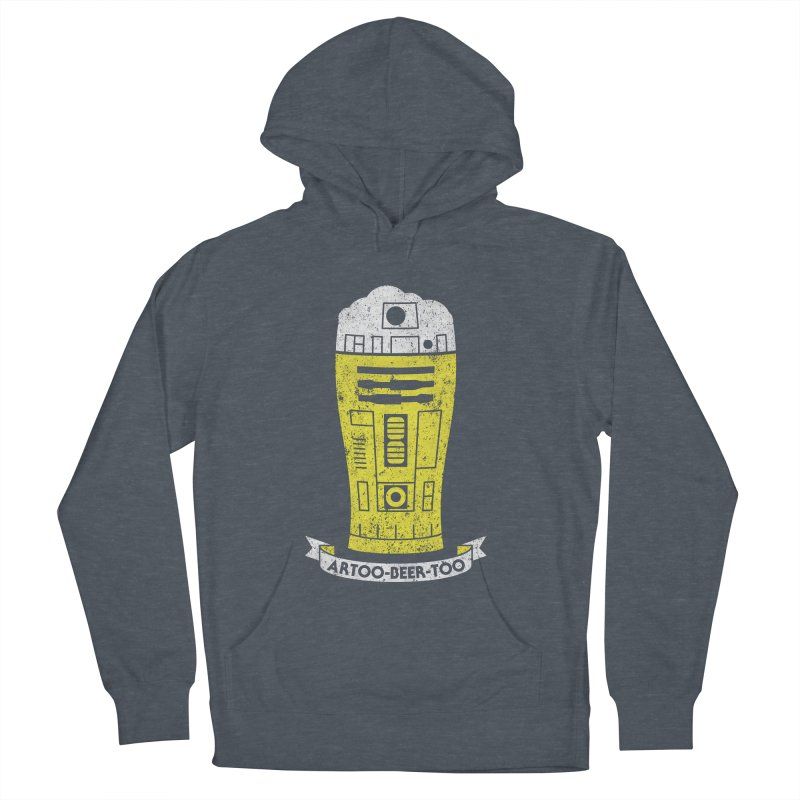 Artoo-Beer-Too Women's Pullover Hoody by monsieurgordon's Artist Shop