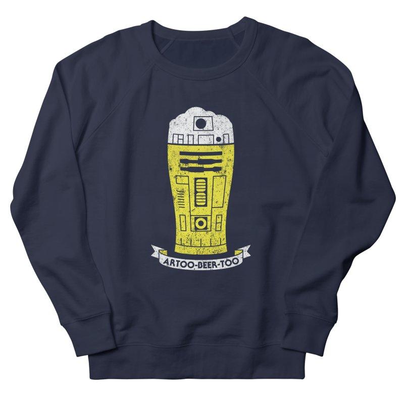 Artoo-Beer-Too Men's French Terry Sweatshirt by monsieurgordon's Artist Shop