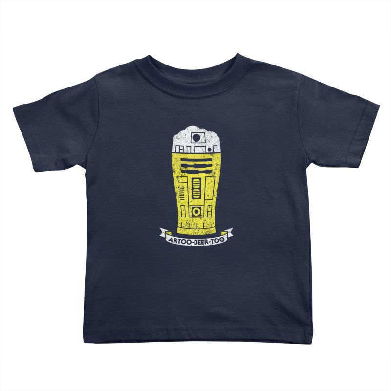 Artoo-Beer-Too Kids Toddler T-Shirt by monsieurgordon's Artist Shop