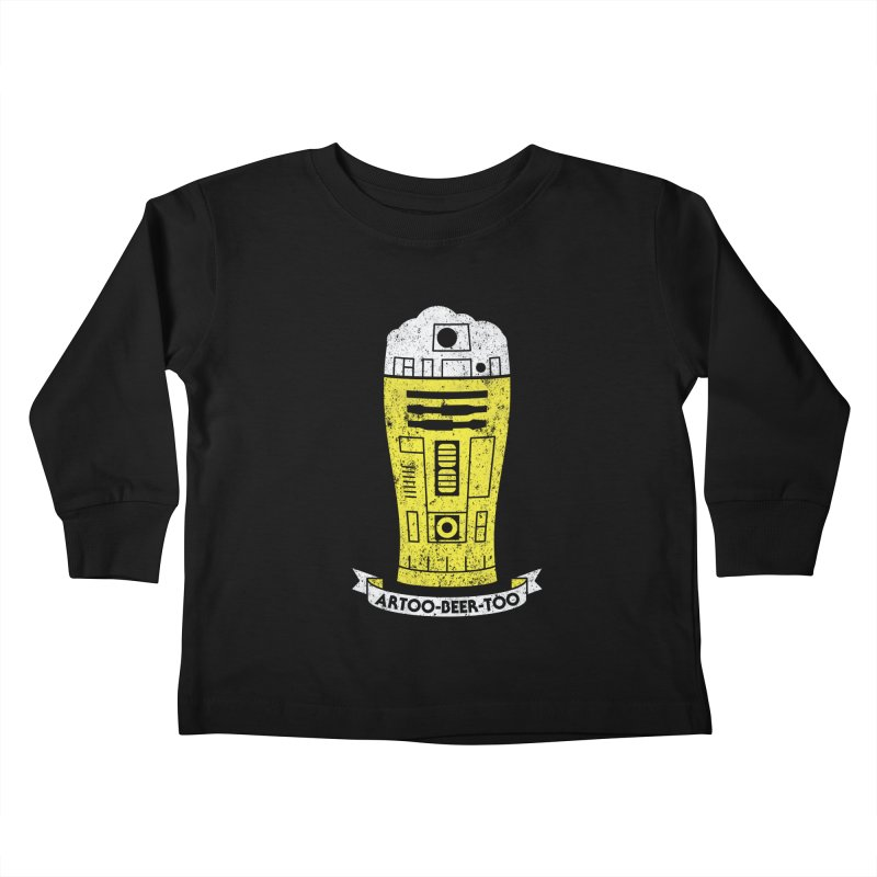 Artoo-Beer-Too Kids Toddler Longsleeve T-Shirt by monsieurgordon's Artist Shop