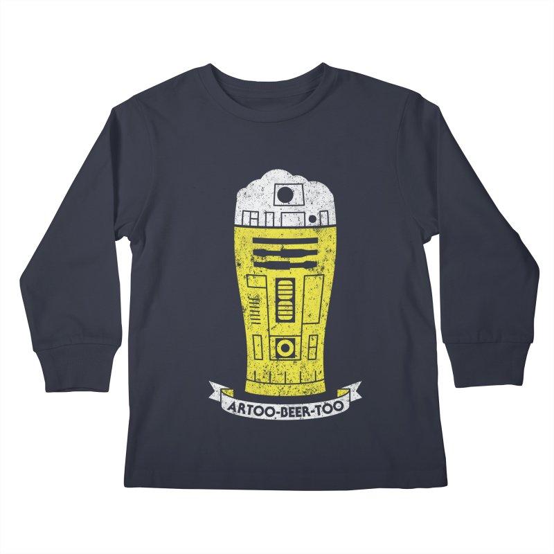 Artoo-Beer-Too Kids Longsleeve T-Shirt by monsieurgordon's Artist Shop
