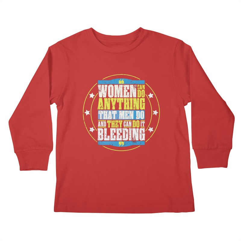 Bloody Women Kids Longsleeve T-Shirt by monsieurgordon's Artist Shop