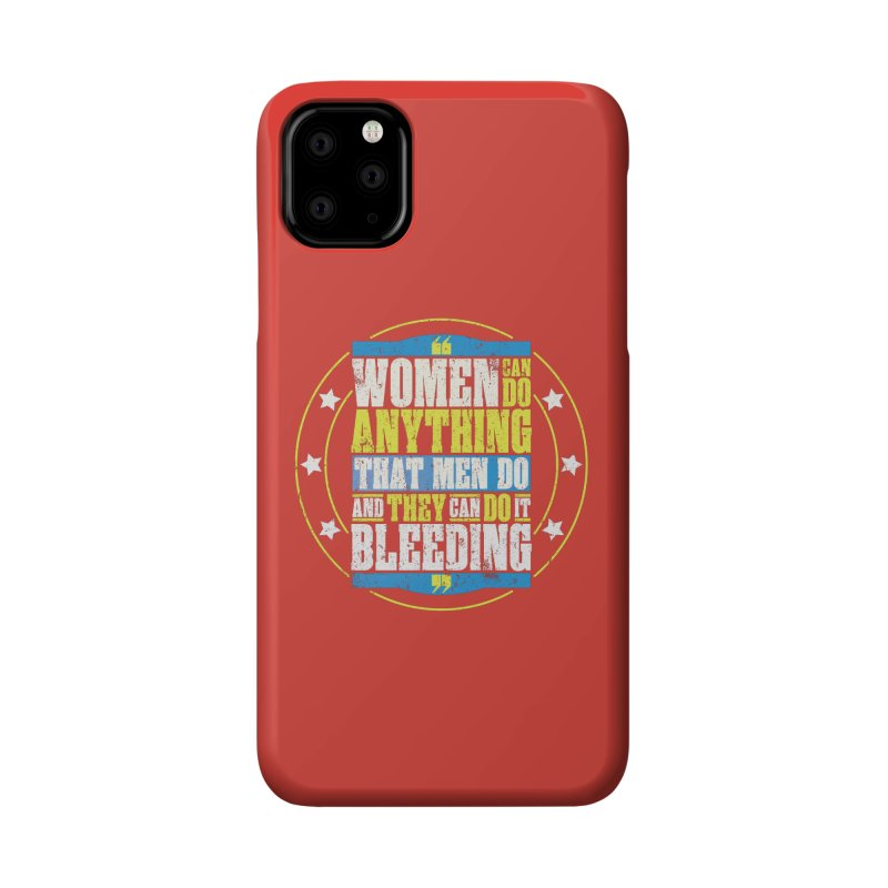 Bloody Women Accessories Phone Case by monsieurgordon's Artist Shop