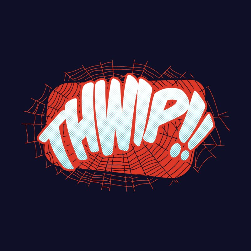 THWIP!! Women's T-Shirt by monsieurgordon's Artist Shop