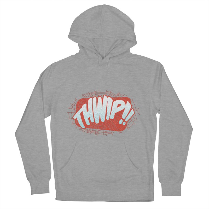 THWIP!! Women's French Terry Pullover Hoody by monsieurgordon's Artist Shop