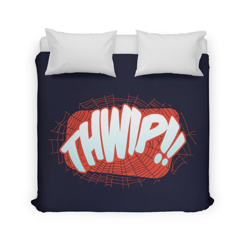 THWIP!! Home Duvet by monsieurgordon's Artist Shop