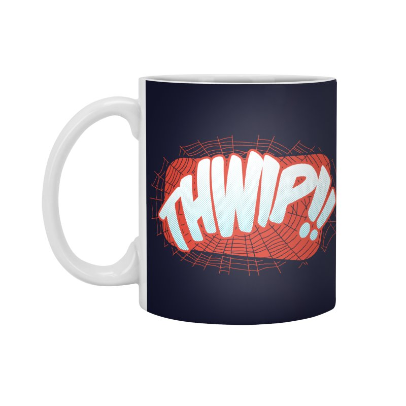 THWIP!! Accessories Mug by monsieurgordon's Artist Shop
