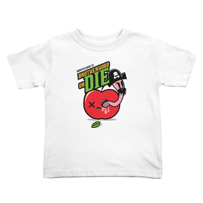Brotherhood or Die Kids Toddler T-Shirt by Monster Squad Shop