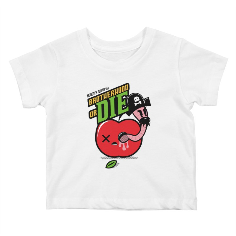 Brotherhood or Die Kids Baby T-Shirt by Monster Squad Shop