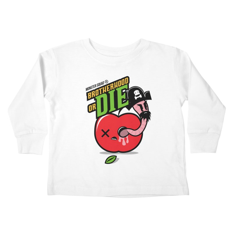 Brotherhood or Die Kids Toddler Longsleeve T-Shirt by Monster Squad Shop