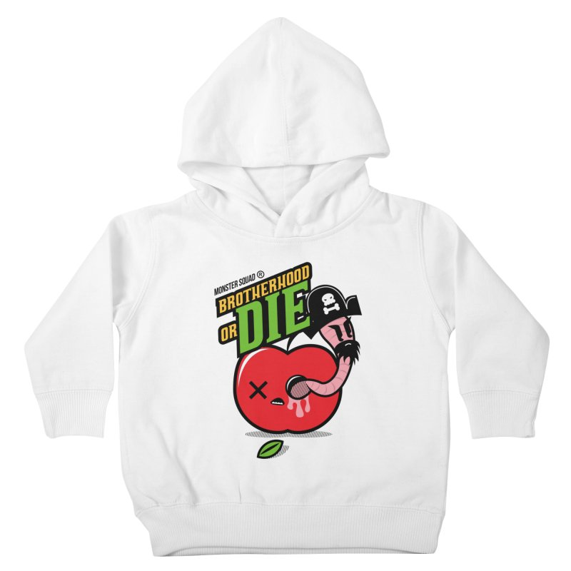 Brotherhood or Die Kids Toddler Pullover Hoody by Monster Squad Shop