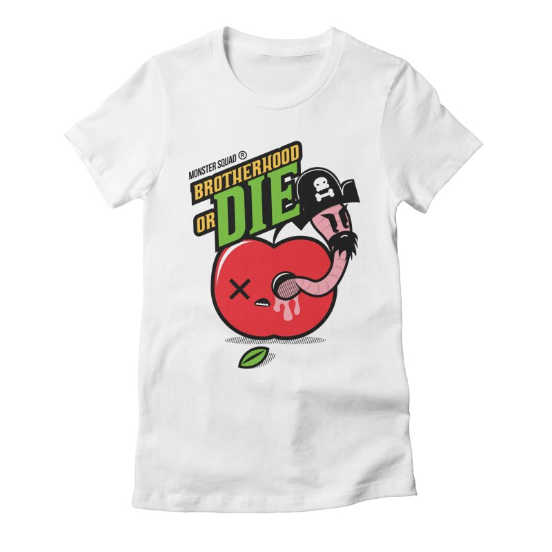 Brotherhood or Die Women's Fitted T-Shirt by Monster Squad Shop