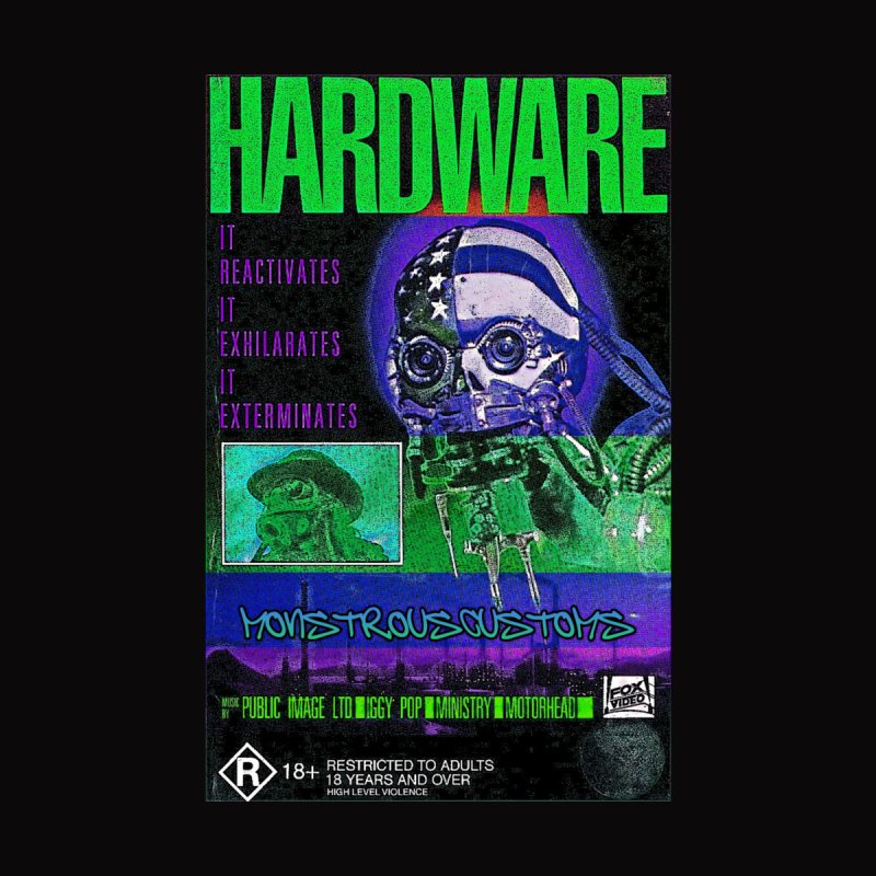 Hardware Kills by Monstrous Customs