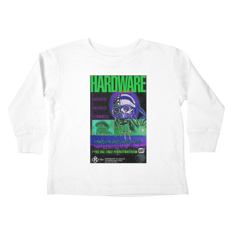 Hardware Kills Kids Toddler Longsleeve T-Shirt by Monstrous Customs