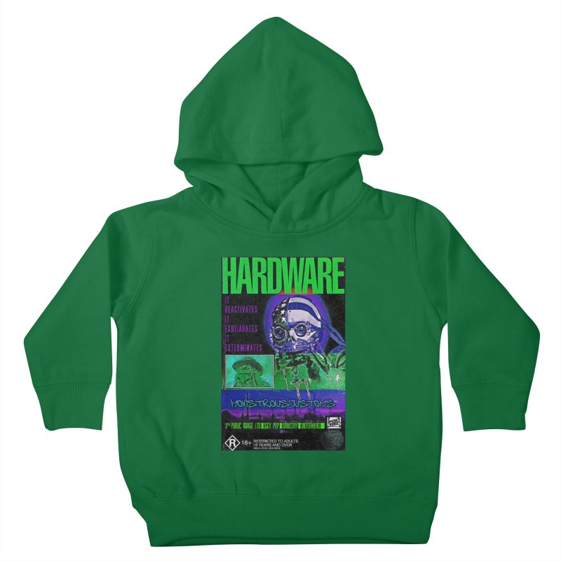 Hardware Kills Kids Toddler Pullover Hoody by Monstrous Customs