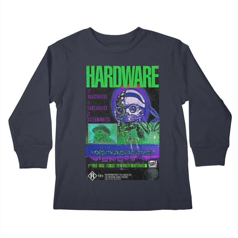 Hardware Kills Kids Longsleeve T-Shirt by Monstrous Customs