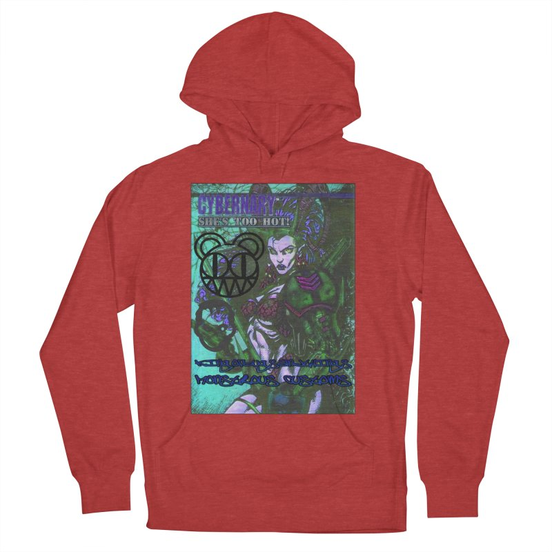 She's Too Hot Women's French Terry Pullover Hoody by Monstrous Customs