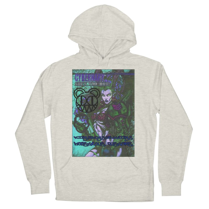 She's Too Hot Women's Pullover Hoody by Monstrous Customs