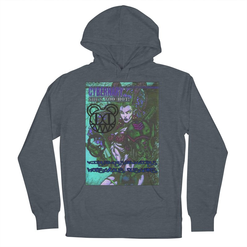 She's Too Hot Men's French Terry Pullover Hoody by Monstrous Customs