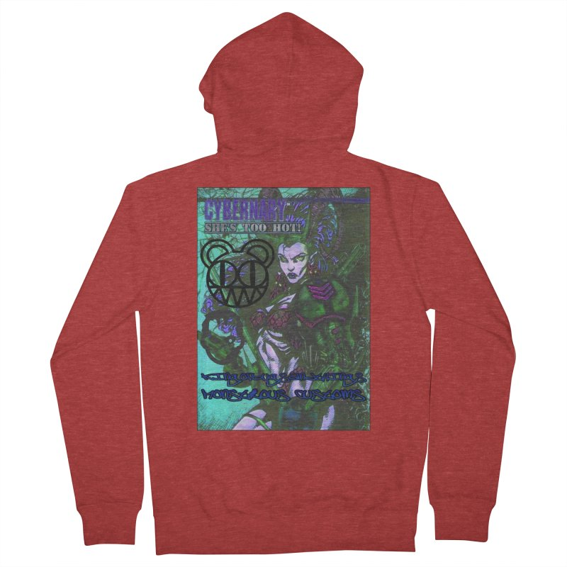 She's Too Hot Women's French Terry Zip-Up Hoody by Monstrous Customs