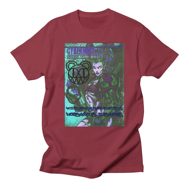 She's Too Hot Women's Regular Unisex T-Shirt by Monstrous Customs