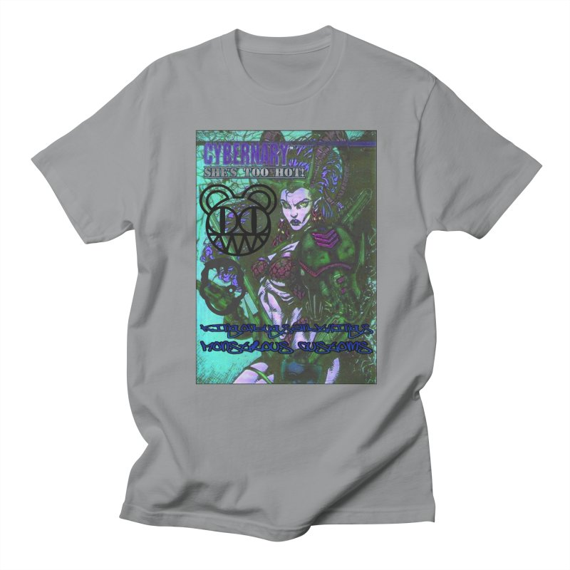 She's Too Hot Men's T-Shirt by Monstrous Customs