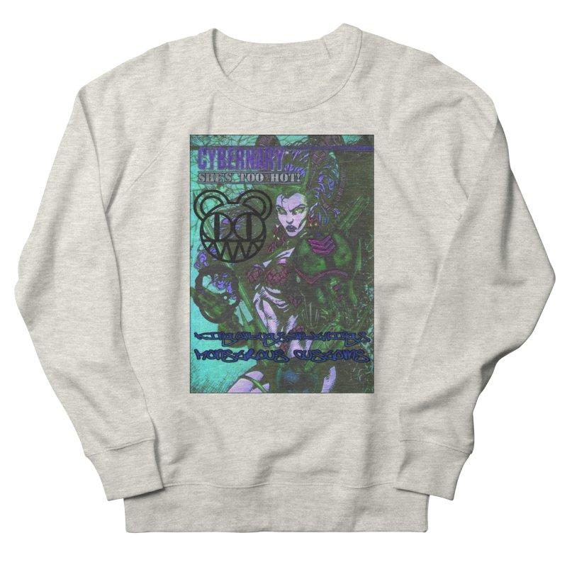 She's Too Hot Men's Sweatshirt by Monstrous Customs