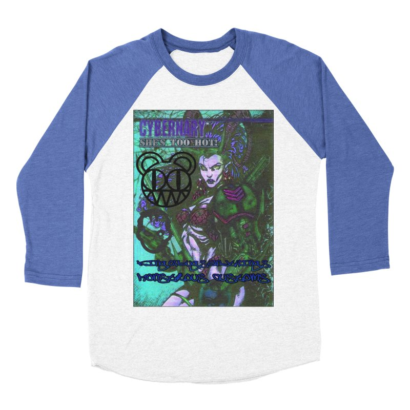 She's Too Hot Women's Baseball Triblend Longsleeve T-Shirt by Monstrous Customs