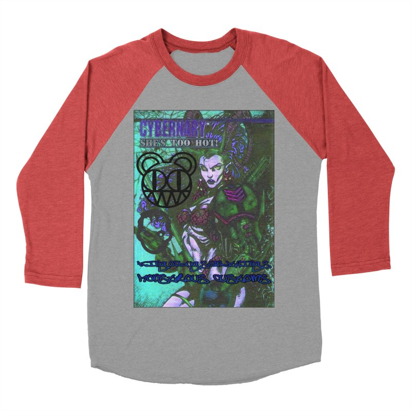She's Too Hot Women's Baseball Triblend T-Shirt by Monstrous Customs